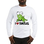 I Love Turtles Long Sleeve T-Shirt