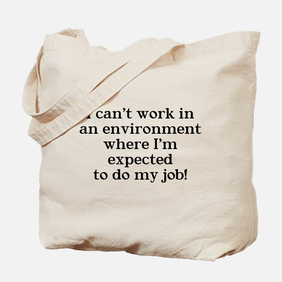 I can't work Tote Bag