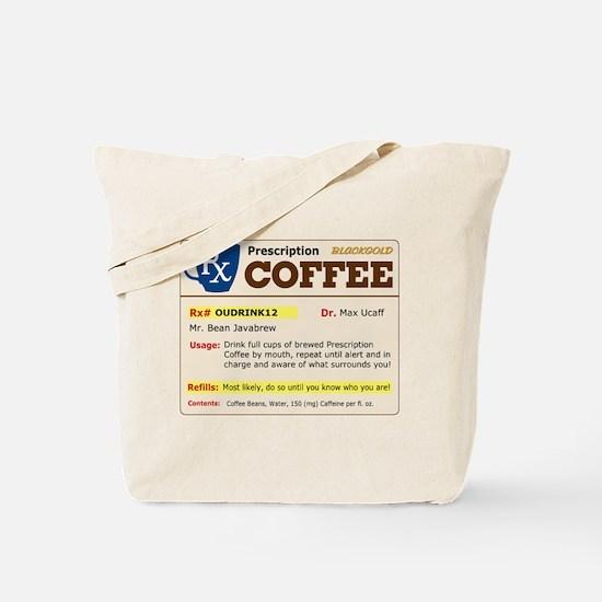 Prescription Coffee Tote Bag
