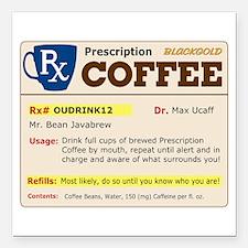 """Prescription Coffee Square Car Magnet 3"""" x 3&"""