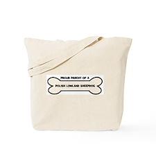 Proud Parent: POLISH LOWLAND  Tote Bag