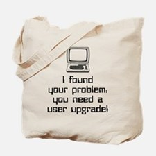 User Upgrade Tote Bag