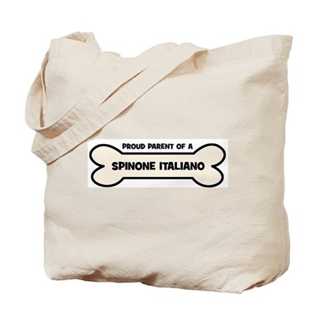 Proud Parent: SPINONE ITALIAN Tote Bag