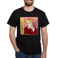 Nostrildamus T-Shirt