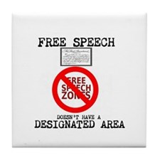 FREE SPEECH DESIGNATED AREA Tile Coaster