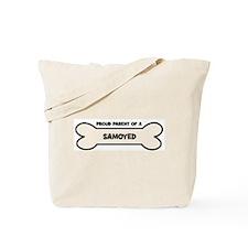 Proud Parent: SAMOYED Tote Bag