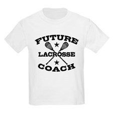 Future Lacrosse Coach T-Shirt