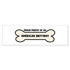 Proud Parent: AMERICAN BRITTA Bumper Bumper Sticker