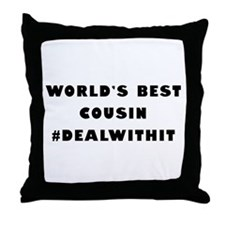 World's Best Cousin (Hashtag) Throw Pillow