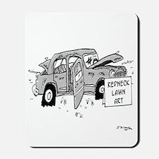 Redneck Lawn Art Mousepad
