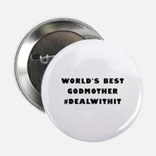 "World's Best Godmother (Hashtag) 2.25"" Button"