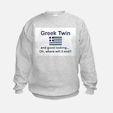Greek Twin-Good Looking Sweatshirt
