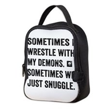 Wrestle With My Demons Neoprene Lunch Bag