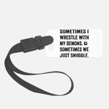 Wrestle With My Demons Luggage Tag