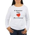 Valentines baby Women's Long Sleeve T-Shirt