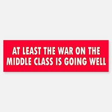 middle class... Bumper Bumper Bumper Sticker