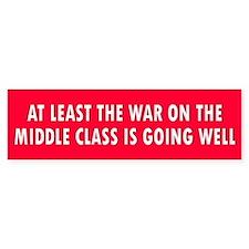 middle class... Bumper Bumper Sticker