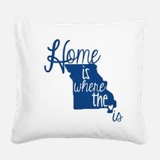 Home Is Where The Heart Is Square Canvas Pillow