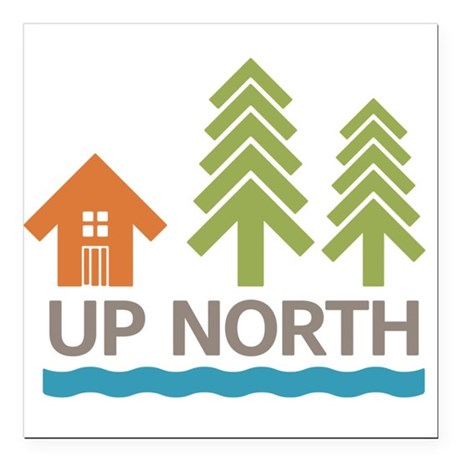 "Up North Square Car Magnet 3"" x 3"""