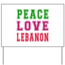 Peace Love Lebanon Yard Sign