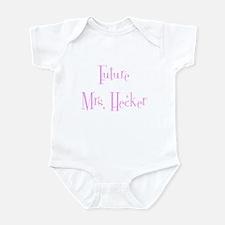Future Mrs. Hecker Infant Bodysuit