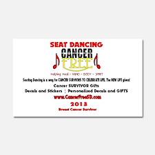 Seat Dancing Cancer Free 2013 Car Magnet 20 x 12