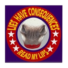 ELECTIONS HAVE CONSEQUENCES Tile Coaster