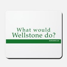 Mousepad: Wellstone what