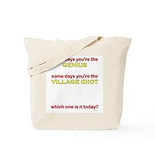 Genius/Idiot Tote Bag