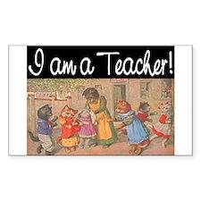I AM A TEACHER Decal