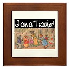 I AM A TEACHER Framed Tile