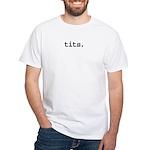 tits. White T-Shirt