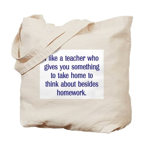 TEACHER GIVES YOU SOMETHING TO THINK ABOUT Tote Ba