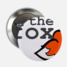 "I Am The Fox 2.25"" Button"