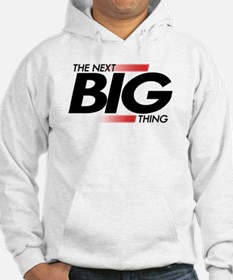 Next Big Thing Hoodie