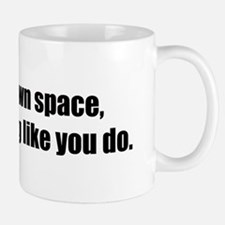 You Don't Own Space Mug