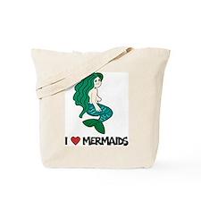 I Love Mermaids Tote Bag
