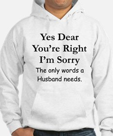 Yes Dear Husband's Words Hoodie