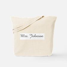 Mrs. Johnson Tote Bag