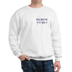 Masonic So Mote It Be Sweatshirt