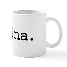 vagina. Mug
