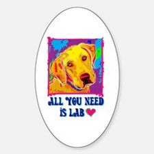 All You Need is Lab Oval Decal