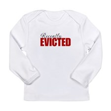 Recently Evicted Long Sleeve T-Shirt