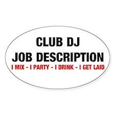 CClub DJ Job Description Oval Decal