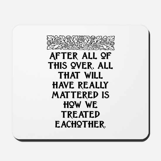 AFTER ALL OF THIS (NEW FONT) Mousepad