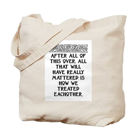 AFTER ALL OF THIS (NEW FONT) Tote Bag