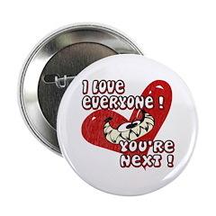YOU'RE NEXT! Anti-Valentine Button