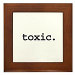 toxic. Framed Tile