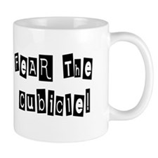Fear the Cubicle Mug