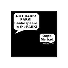 Shakespeare in the Dark Sticker